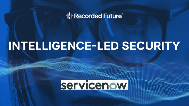 Optimize Threat Response With Real-Time Intelligence Within ServiceNow
