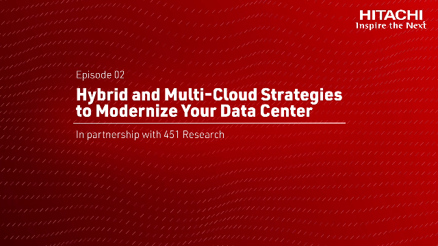 Hybrid and Multi-Cloud Strategies to Modernize Your Data Center