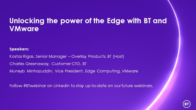 Unlocking the power of the Edge with BT and VMware