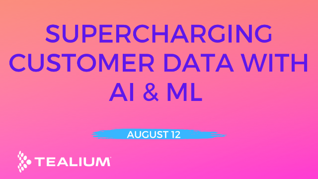 Supercharging Customer Data with AI & ML To Power Predictive Insights