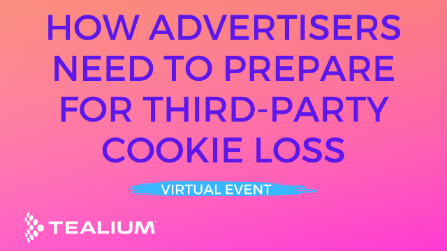 How Advertisers Need to Prepare for Life After the Third-Party Cookie in 2023