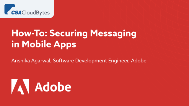 How-To: Securing Messaging in Mobile Apps