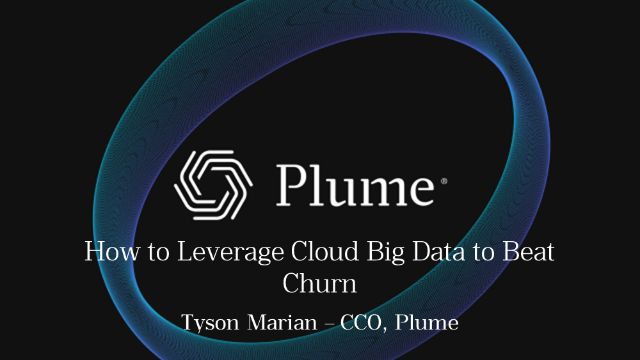 How to leverage cloud big data to beat churn