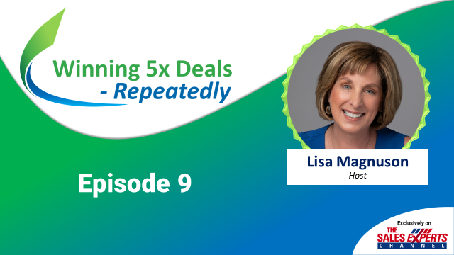 Winning 5x Deals Repeatedly! Ep 9 - Traps to Avoid Securing an Executive Sponsor