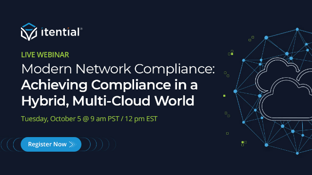 Modern Network Compliance: Achieving Compliance in a Hybrid, Multi-Cloud World