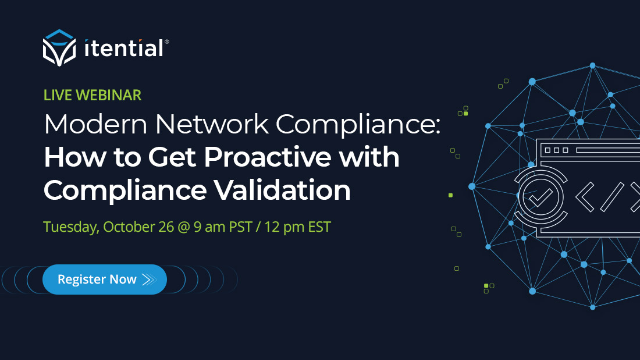 Modern Network Compliance: How to Get Proactive with Compliance Validation