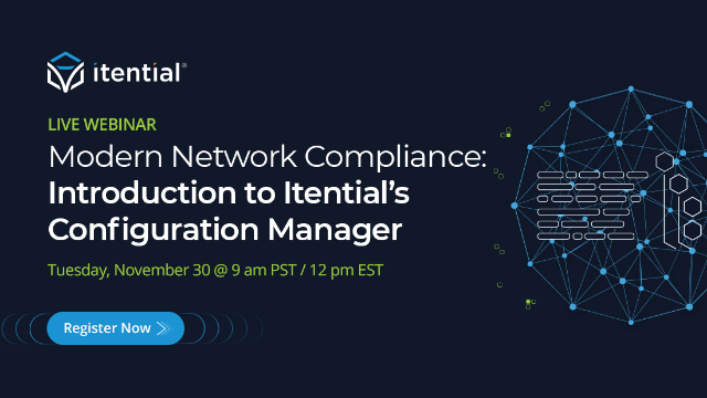 Modern Network Compliance: Introduction to Itential's Configuration Manager