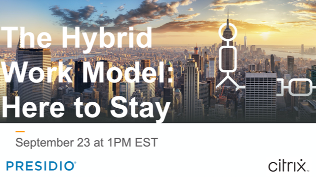 Hybrid Work: Here to Stay