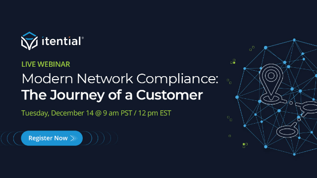 Modern Network Compliance: The Journey of a Customer