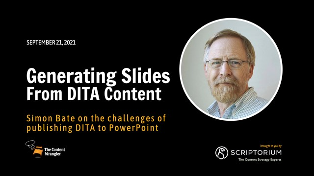 Generating Slides From DITA Content: Exploring The Challenges