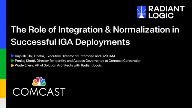 The Role of Integration & Normalization in Successful IGA Deployments