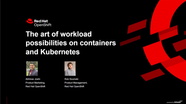 Workload possibilities on containers and Kubernetes