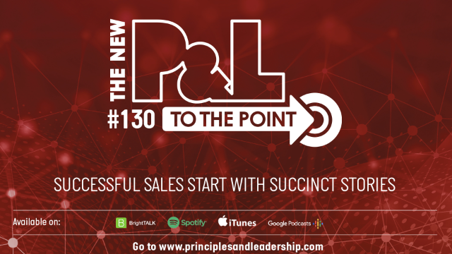 The New P&L TO THE POINT on Why Successful Sales Start With Succinct Stories