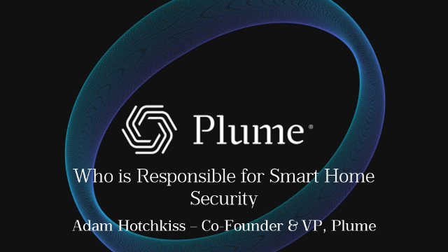 Who is responsible for smart home security