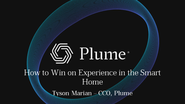 How to win on experience in the smart home