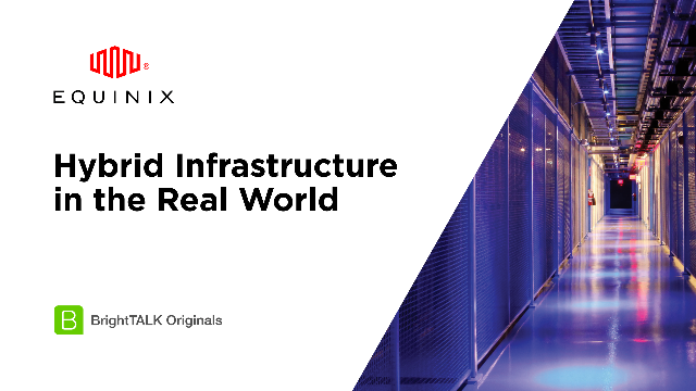 Hybrid Infrastructure in the Real World