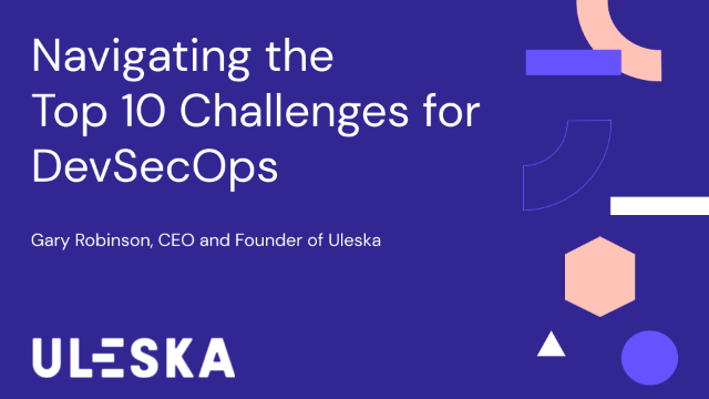 Navigating the Top 10 Challenges for DevSecOps