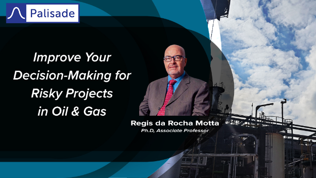 Improve Your Decision-Making for Risky Projects in Oil & Gas