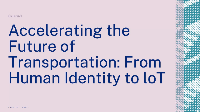 Accelerating the Future of Transportation: From Human Identity to IoT