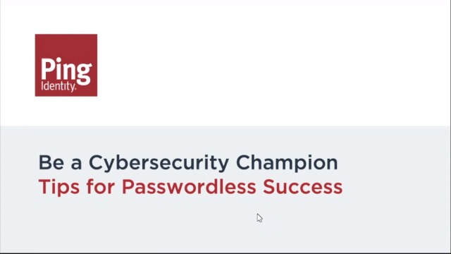 Be a Cybersecurity Champion - Tips for Passwordless Success