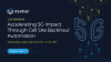 Accelerating 5G Impact Through Cell Site Backhaul Automation