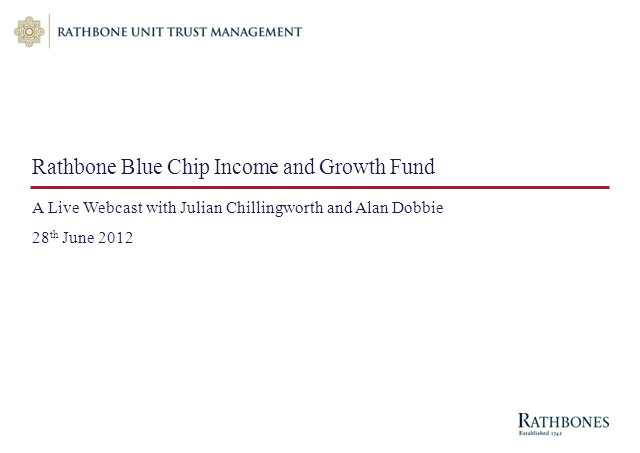 Macro views and the Rathbone Blue Chip Income and Growth Fund
