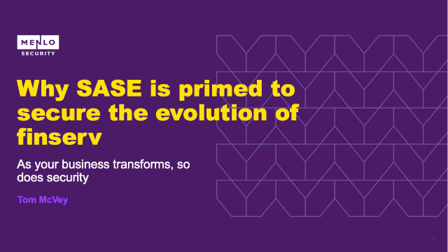 Why SASE is primed to secure the evolution of finserv