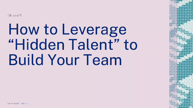 """How to Leverage """"Hidden Talent"""" to Build Your Team"""