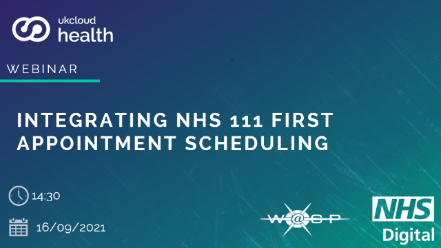 Integrating NHS 111 First Appointment Scheduling