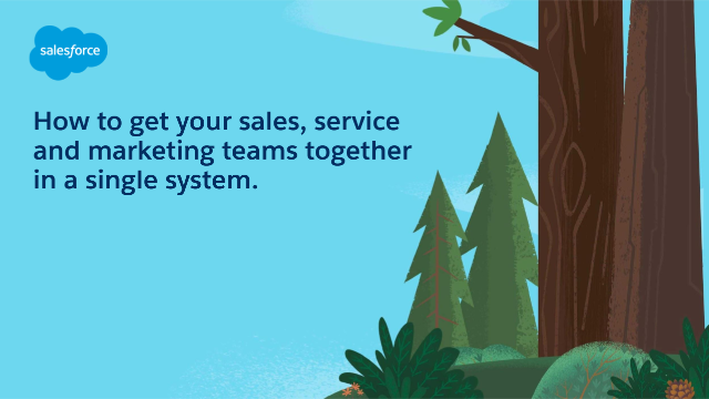 How to get your sales, service and marketing teams together in a single system