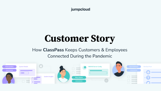 How ClassPass IT Adapted to the Pandemic & Remote Work