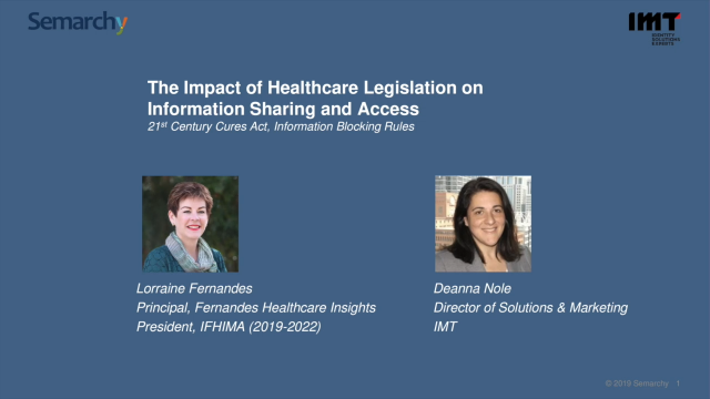 The Impact of Healthcare Legislation on Information Sharing & Access