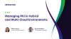 Managing PKI in Hybrid and Multi Cloud Environments