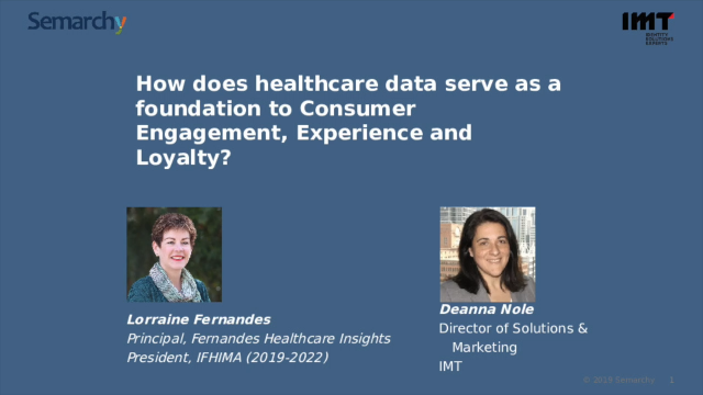 Leveraging Healthcare Data to Serve as a Foundation to the Customer Experience.