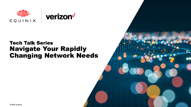 Tech Talk - Navigate Your Rapidly Changing Network Needs