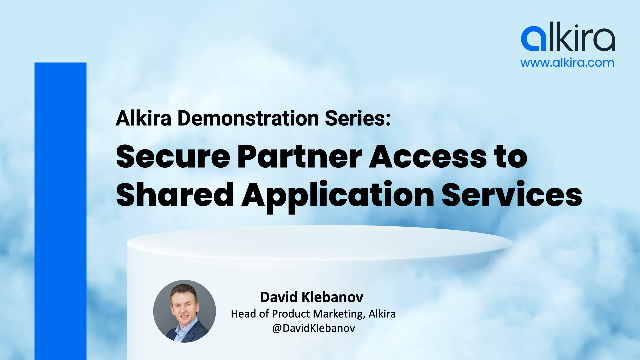 Alkira Demo Series - Episode2: Secure Partner Access to Shared Applications