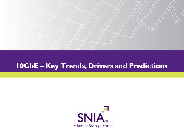 LIVE WEBCAST: 10GbE – Key Trends, Drivers and Predictions