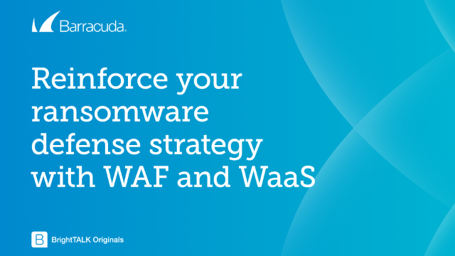 Reinforce your ransomware defence strategy with WAF & WAFaaS