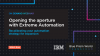 IBM   Opening the Aperture with Extreme Automation
