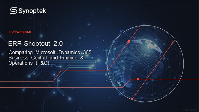 ERP Shootout 2.0: Comparing Microsoft Dynamics 365 Business Central and F&O