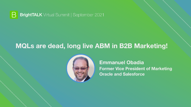 MQLs are dead, long live ABM in B2B Marketing!