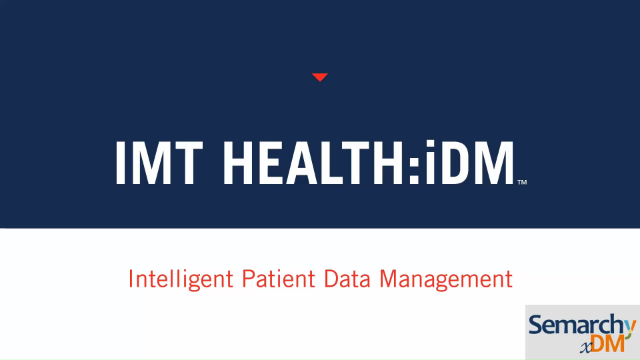 Semarchy and IMT Health:iDM™ - Intelligent Patient Data Management