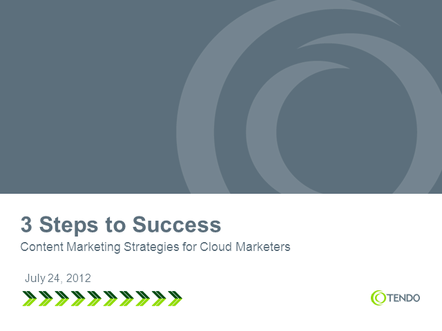 3 Steps to Success: Effective Content Marketing Strategies for Cloud Marketers