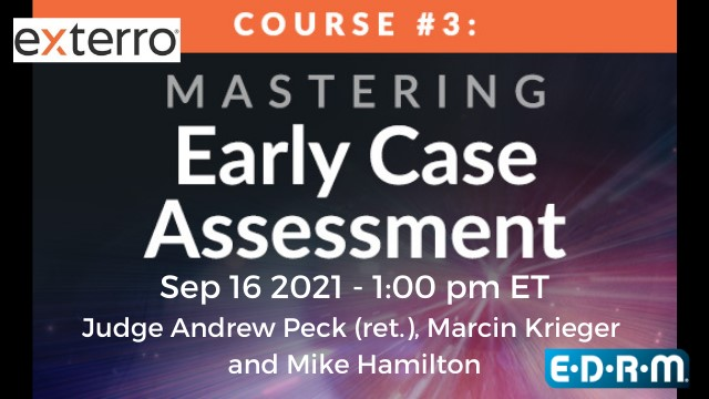 Mastering Early Case Assessment: Practical Tips for Implementing an ECA Approach