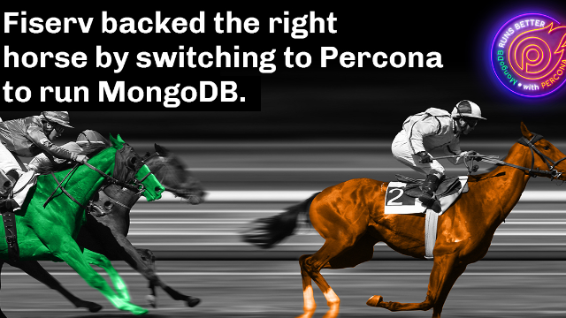 Fiserv Backed the Right Horse to Run MongoDB