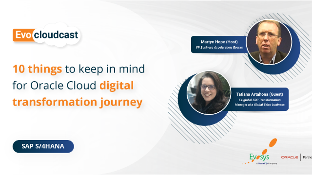Ep 1   10 things to Keep in Mind for Oracle Cloud Digital Transformation Journey