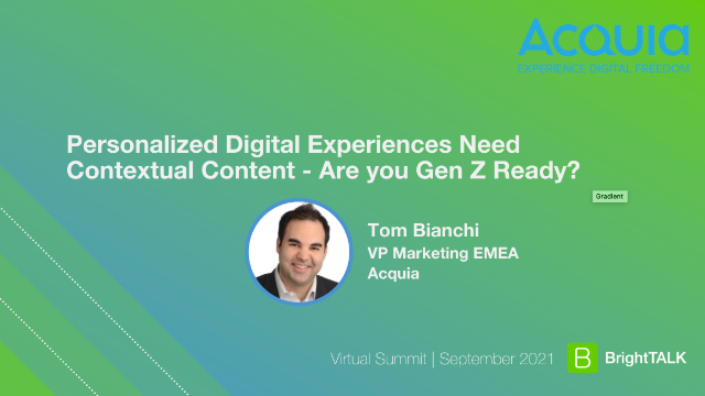 Personalised Digital Experiences need Contextual Content- Are you Gen Z ready?