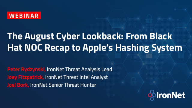 The August Cyber Lookback: From Black Hat NOC Recap to Apple's Hashing System