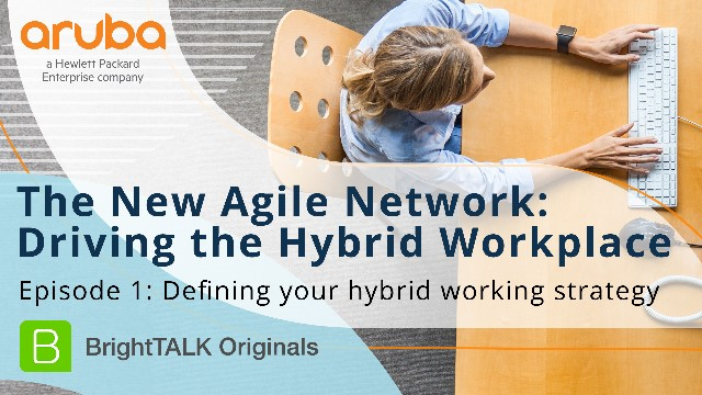 [Ep.1] Defining Your Hybrid Working Strategy