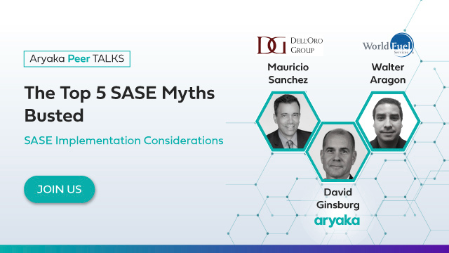 The Top 5 SASE Myths Busted: SASE Implementation Considerations 